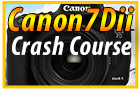 Canon 7DMKii Crash Course