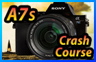 Sony A7s Tutorial Training Video