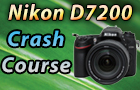Nikon D7200 Crash Course Download