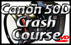 Canon EOS 50D DVD Crash Course