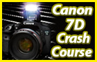 Canon 7D Crash Course DVD Video Lessons