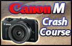 Canon Mirrorless M | Tutorial Training Manual