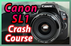 Canon SL1 Crash Course Training Video