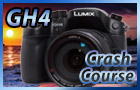 Panasonic GH4 Crash Course Download
