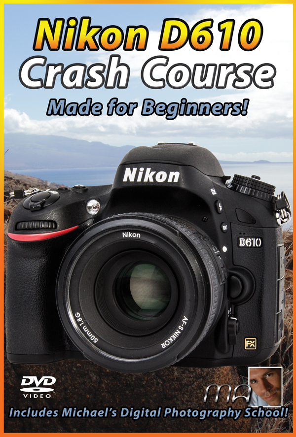 Nikon D610 Crash Course Training Tutorial Now Available ...